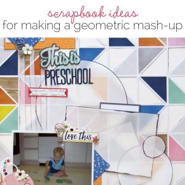 Scrapbook Ideas for Making Your Own Geometric Mashup Patterns | Get It Scrapped