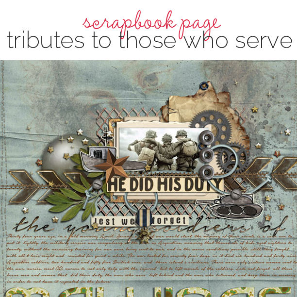 Scrapbook Ideas for Paying Tribute to Men and Women Who Serve | Get It Scrapped