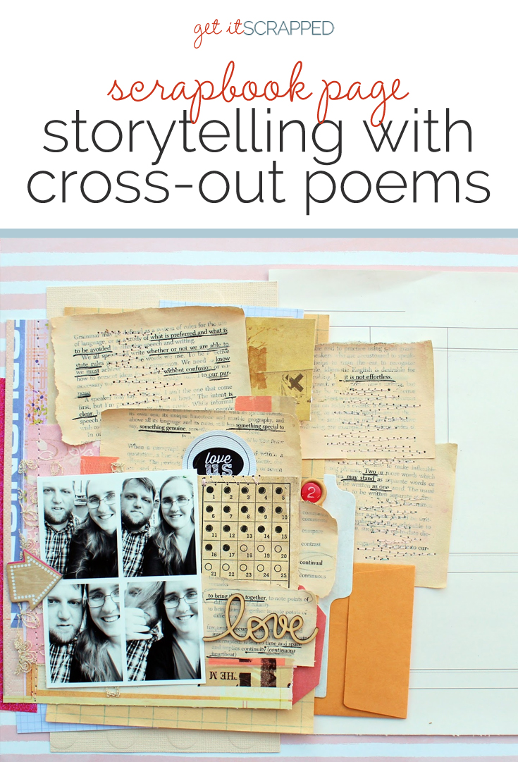 Scrapbook Page Storytelling with Cross-Out Poems | Get It Scrapped
