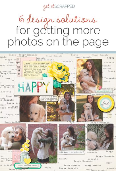 6 Design Solutions for Getting More Photos on Your Pages | Get It Scrapped