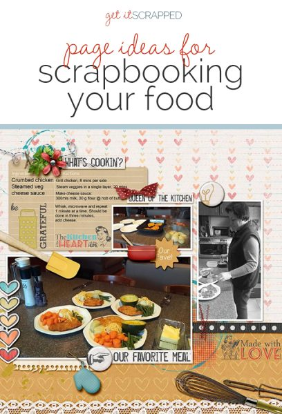 Page Ideas for Scrapbooking Your Food | Get It Scrapped