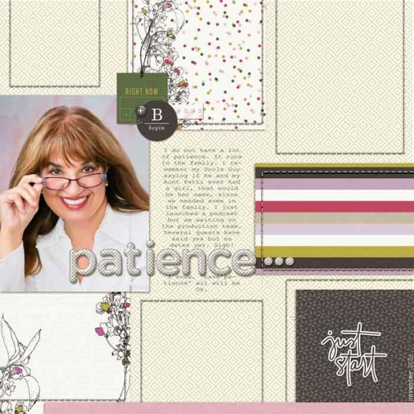 Patience by Karen Poirier-Brode | Supplies - Fonts: Courier New, Traveling Typewriter; Kits: One Little Bird - Thrive, Billetdoux;  stitching: Studio Wendy, Scrapbookgraphics - Template Elements; shadow styles - Mommyish