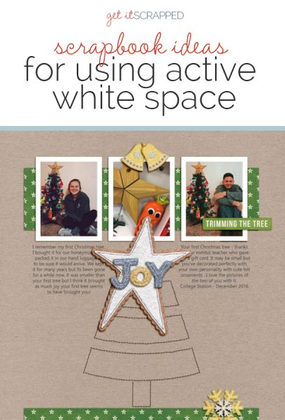 Scrapbook Ideas for Using Active White Space | Get It Scrapped