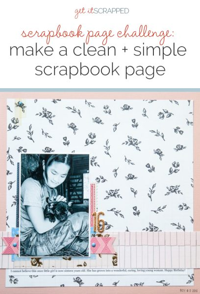 Scrapbook Page Challenge: Make a Clean and Simple Scrapbook Page | Get It Scrapped