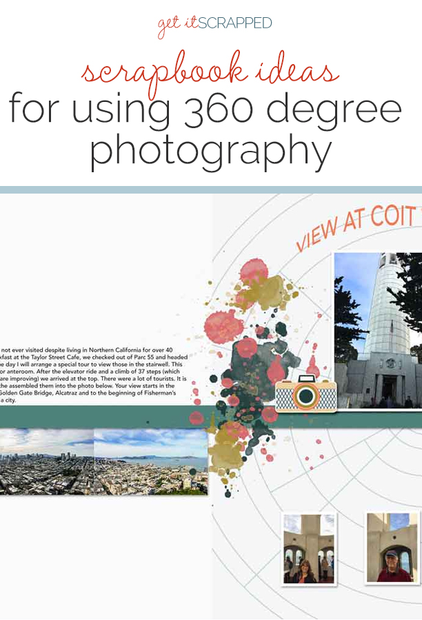 Scrapbook Ideas for Using 360 Degree Photography | Get It Scrapped