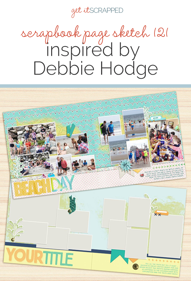 Scrapbook Page Sketch and Layered Template #121 | Get It Scrapped
