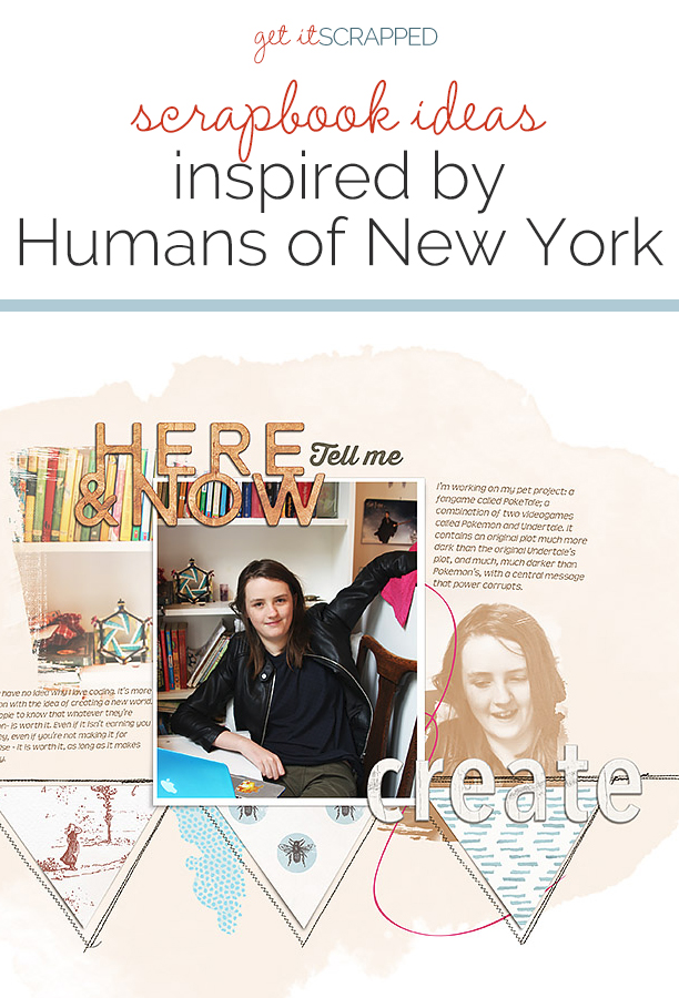 Scrapbook Page Ideas Inspired by Humans of New York | Get It Scrapped