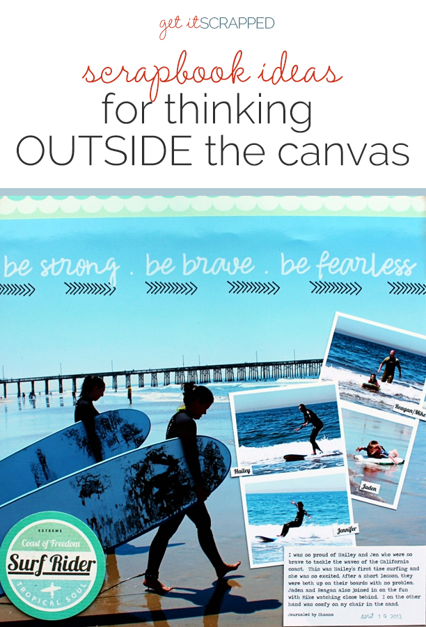 Scrapbook Ideas for Thinking OUTSIDE of the Canvas | Get It Scrapped
