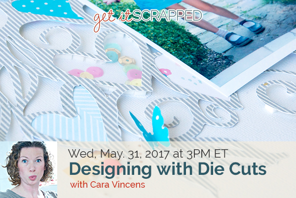 Designing with Die Cuts | Free LIVE Masterclass With Cara Vincens