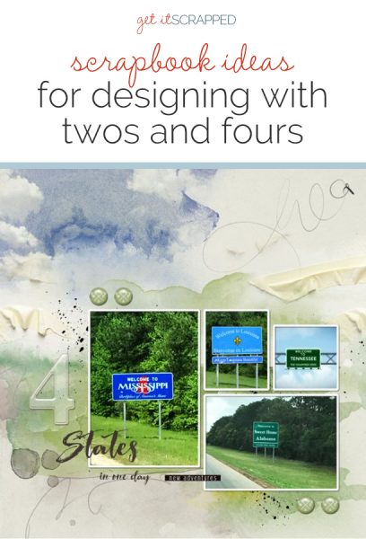 Scrapbook Ideas for Designing with Twos and Fours | Get It Scrapped