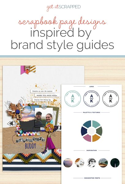 Ideas for Taking Scrapbook Page Inspiration from Brand Style Guides | Get It Scrapped