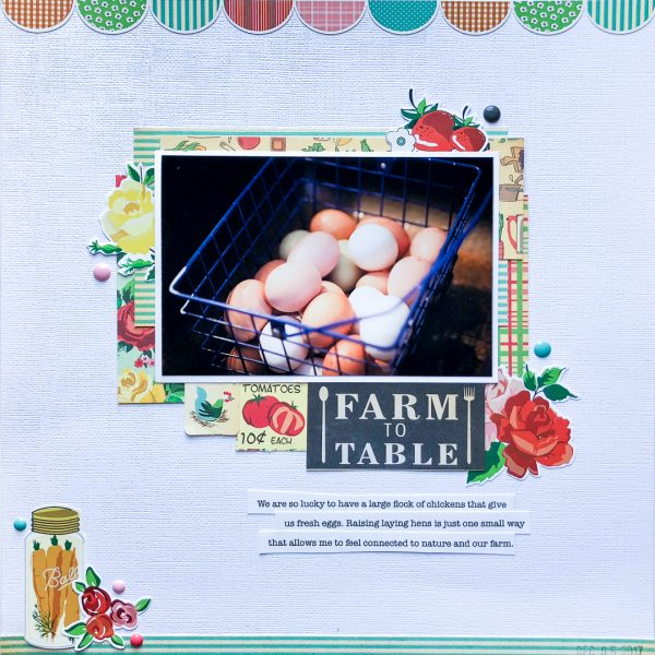 "Ideas for Scrapbook Page Storytelling with a ""Farm Fresh"" Style 