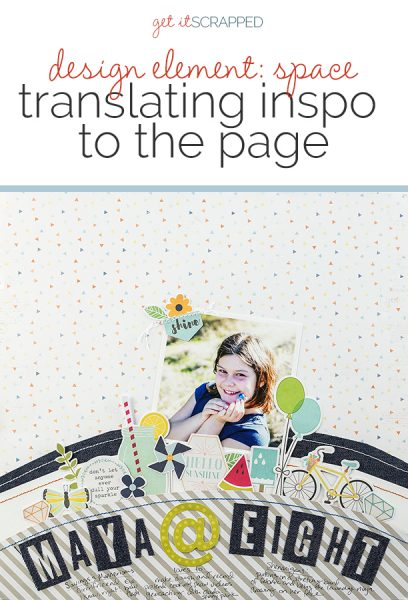 Translating Design Inspiration to the Scrapbook Page: Space | Get It Scrapped
