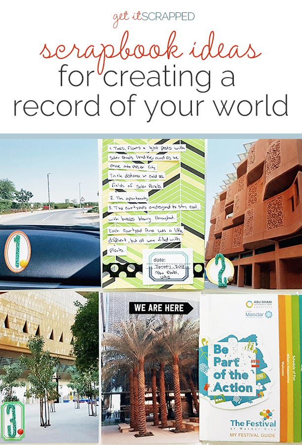 Scrapbook Ideas for Using Photos That Create a Record of Your World | Get It Scrapped