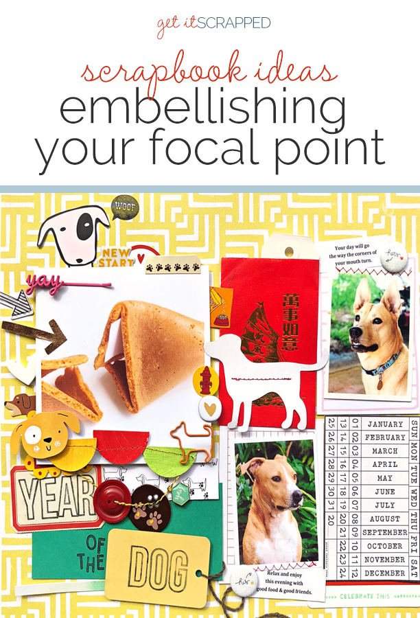 Scrapbook Ideas for Embellishing Your Focal Point   Get It Scrapped