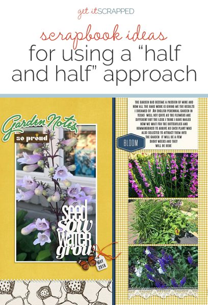 Change Up Your Scrapbook Page Designs with a Half and Half Approach | Get It Scrapped